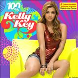Kelly Key - 100% Kelly Key