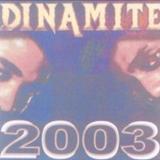 Dinamite - Dinamite 2003