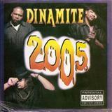 Dinamite - Dinamite 2005