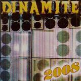 Dinamite - Dinamite 2008