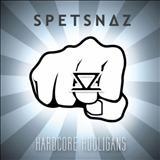 Spetsnaz - Hardcore Hooligans