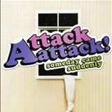 Attack Attack - Someday Came Suddenly