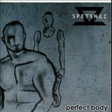 Spetsnaz - Perfect Body
