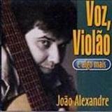 João Alexandre - Voz, Violão e algo mais