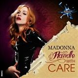 Madonna - Madonna - Handle With Care [Idaho Remix] By LordAngl