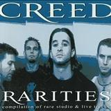 Creed - Rarities
