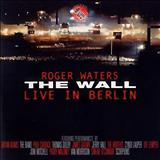 Roger Waters - The Wall (Live in Berlin) - CD 01
