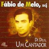 Padre Fábio de Melo - De Deus um cantador
