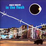 Roger Waters - In The Flesh  (Live) - CD 01
