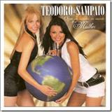 Teodoro e Sampaio - Quém vai Mandar no Mundo é a Mulher