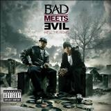 Eminem - Bad Meets Evil - Hell The Sequel