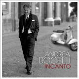Andrea Bocelli - Andrea Bocelli - Incanto