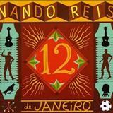 Nando Reis - 12 de Janeiro