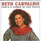 Beth Carvalho - CANTA O SAMBA DE SÃO PAULO