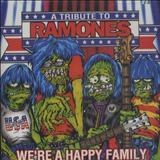The Ramones - Were a Happy Family A Tribute to the Ramones