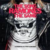 The Ramones - The Song Ramones The Same