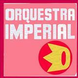Orquestra Imperial - EP (2007)
