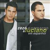 Zezé Di Camargo e Luciano - Em Espanhol 2001