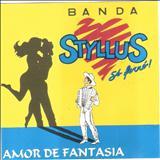 Banda Styllus - AMOR DE FANTASIA