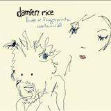 Damien Rice - Live at Fingerprints Warts & All
