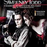 Filmes - Sweeney Todd - O Barbeiro Demoníaco da Rua Fleet