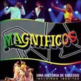 Banda Magníficos - Uma História de Sucesso