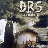 DBS e a Quadrilha