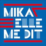 Mika - Elle Me Dit