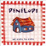 Penélope - Mi Casa, Su Casa