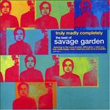 Savage Garden - Truly Madly Completely