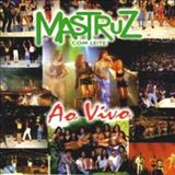 Mastruz com Leite - Mastruz Com Leite Ao Vivo Volume 1