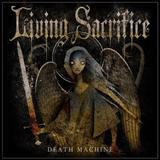 Living Sacrifice - Death Machine