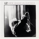 U2 - Wide Awake in America