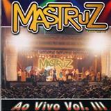 Mastruz com Leite - Mastruz Com Leite Ao Vivo Volume 3 (por BlackGolf)