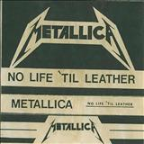 Metallica - No Life Til Leather