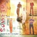 Soweto - Refém Do Coração