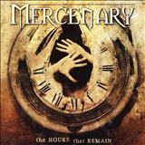 Mercenary - The hour that remain
