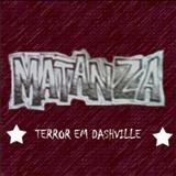Matanza - Terror em Dashville [Demo Tape]