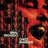 Chico Buarque - Chico Buarque [1974] Sinal Fechado