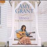 Amy Grant - Hymns For The Journey