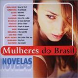 Novelas - Coletânia Mulheres do Brasil - Novelas