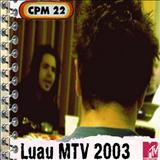 CPM 22 - Luau MTV