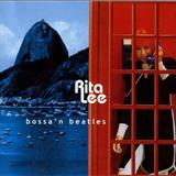Rita Lee - Aqui, Ali, Em Qualquer Lugar (Bossan Beatles)