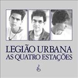 Legião Urbana - As Quatro Estações