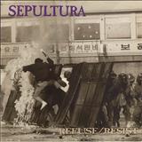 Sepultura - Refuse/Resist