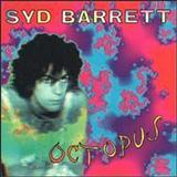 Syd Barrett - Octopus