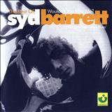 Syd Barrett - The Best of Syd Barrett: Wouldnt You Miss Me?
