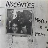 Inocentes - Miséria e Fome