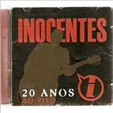 Inocentes - 20 Anos ao vivo