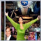 Renascer Praise - Renascer Praise 15 - Reinando em Vidas